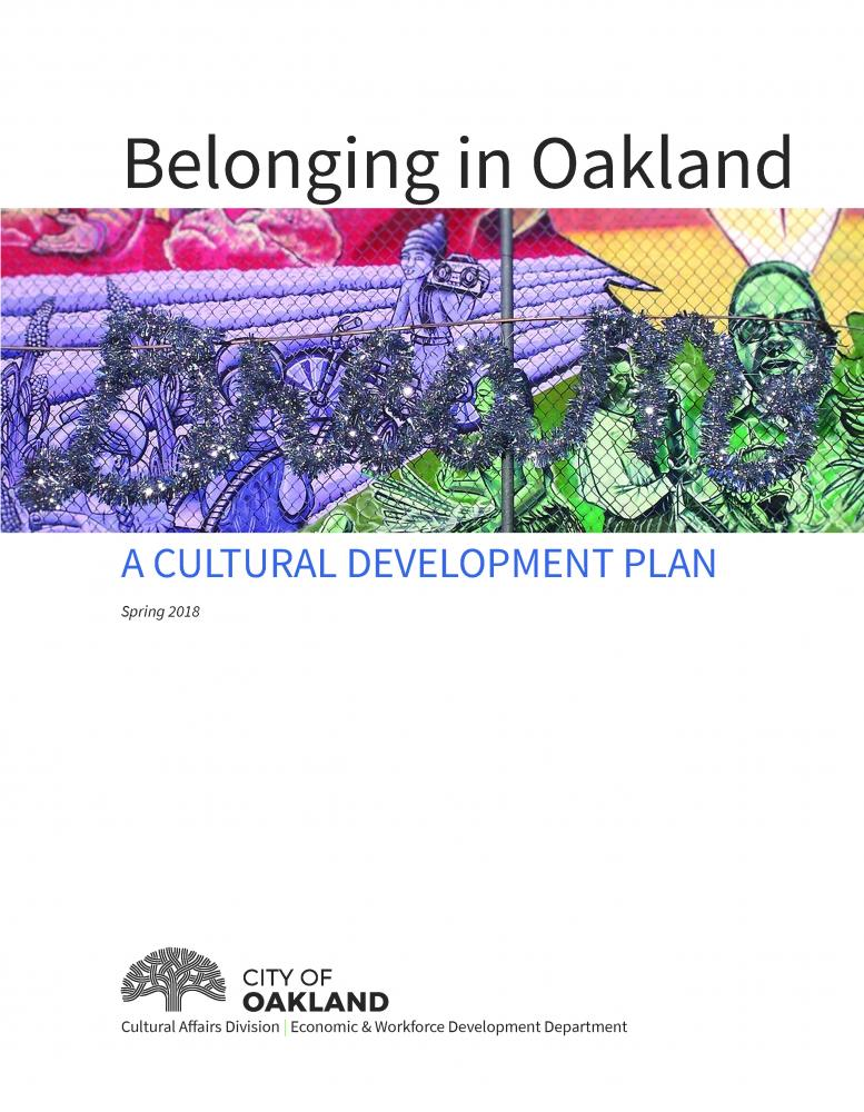 cover of Belonging in Oakland: A Cultural Development Plan
